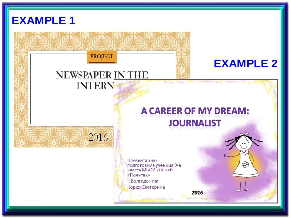 EXAMPLE 1 EXAMPLE 2 Примеры для первого слайда