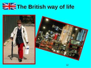 The British way of life