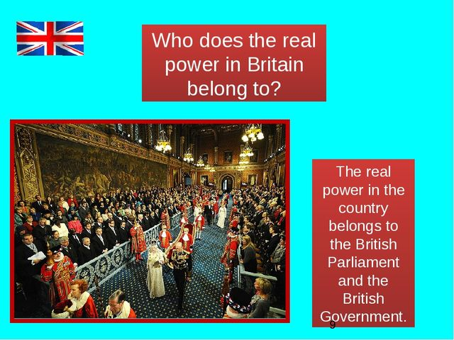 Who does the real power in Britain belong to? The real power in the country b...