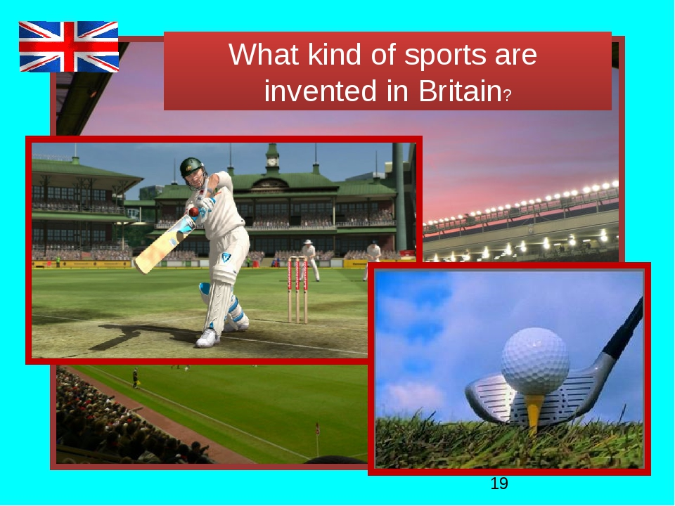 What kind of sports are invented in Britain?