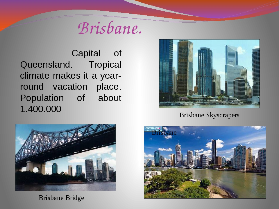 Brisbane. Brisbane Skyscrapers Brisbane Bridge Brisbane Capital of Queensland...