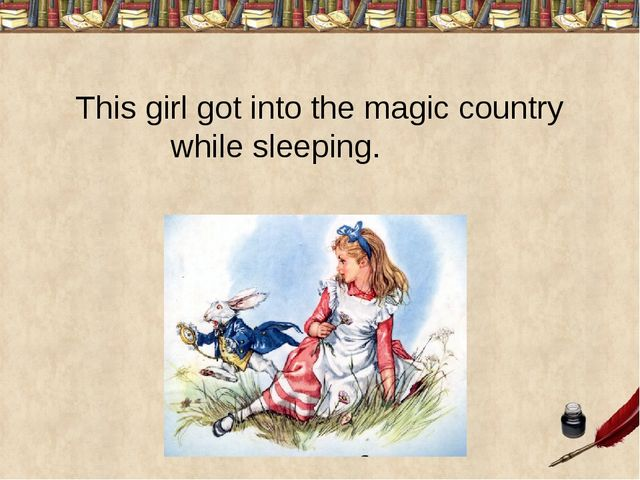 This girl got into the magic country while sleeping.