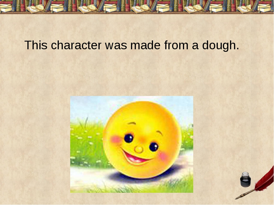 This character was made from a dough.