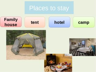 Places to stay Family house tent hotel camp