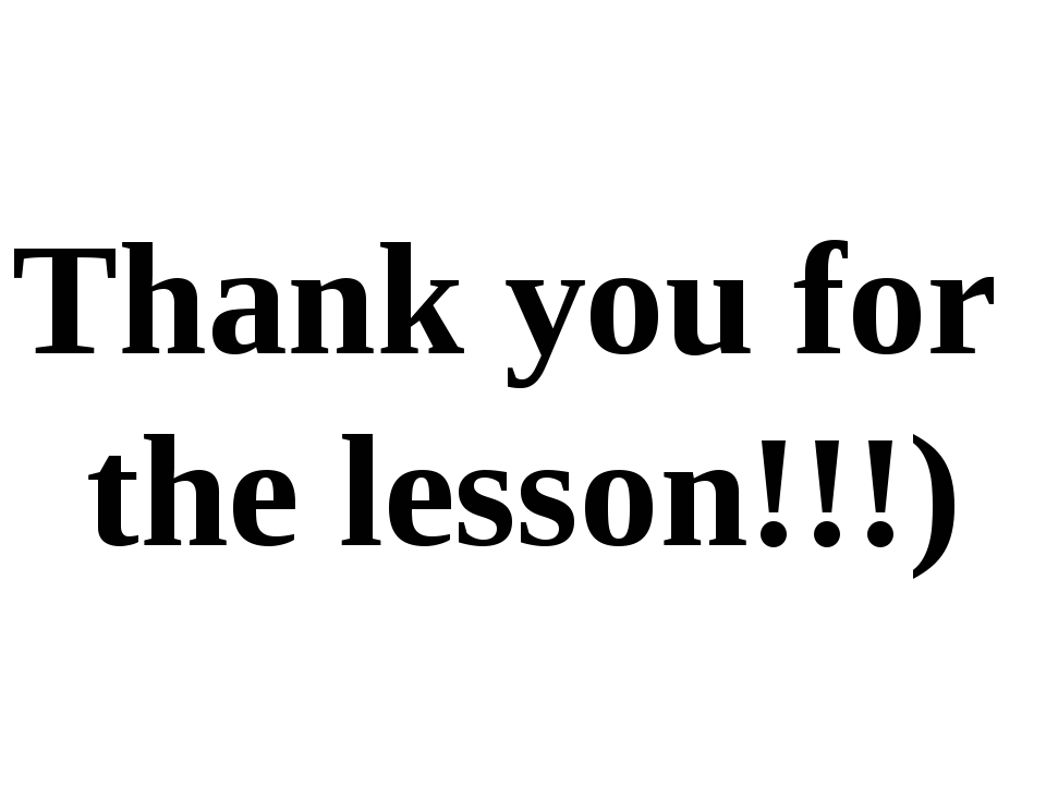 Thank you for the lesson!!!)