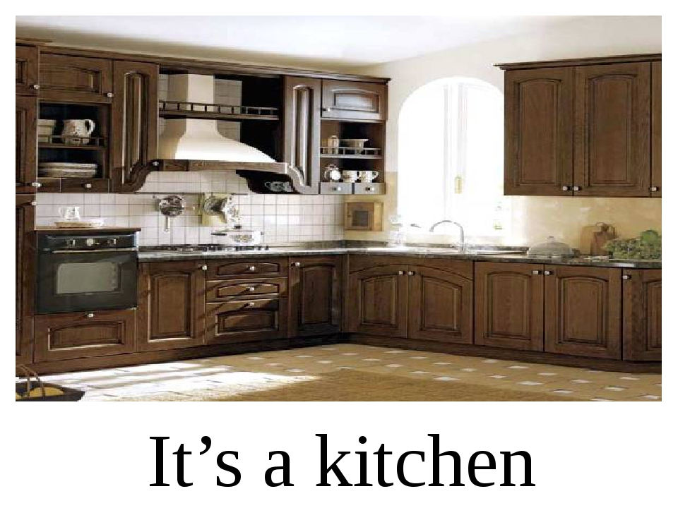 It's a kitchen