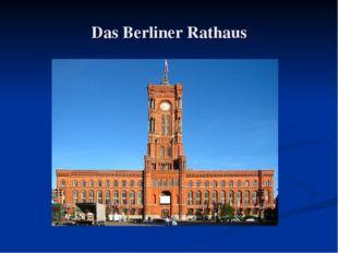 Das Berliner Rathaus