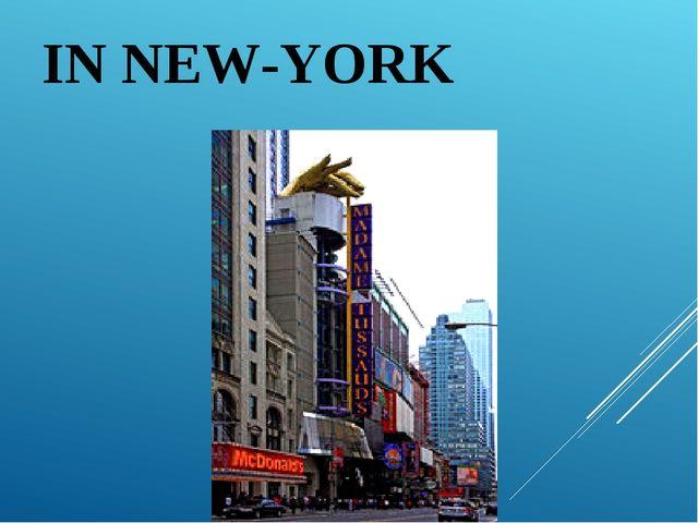 IN NEW-YORK