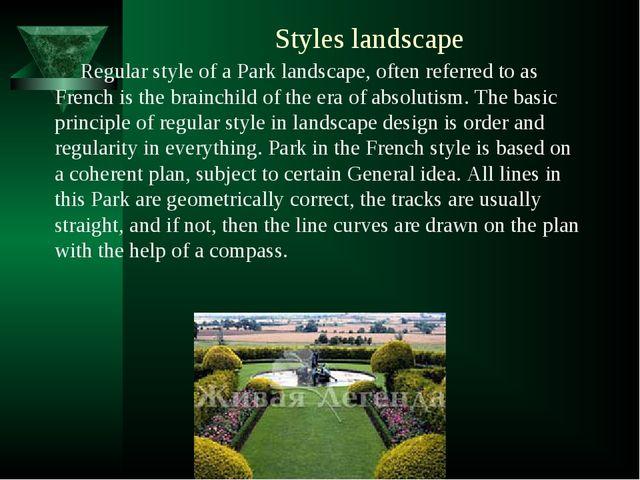 Styles landscape Regular style of a Park landscape, often referred to as Fren...