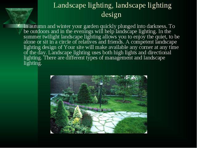 Landscape lighting, landscape lighting design In autumn and winter your garde...