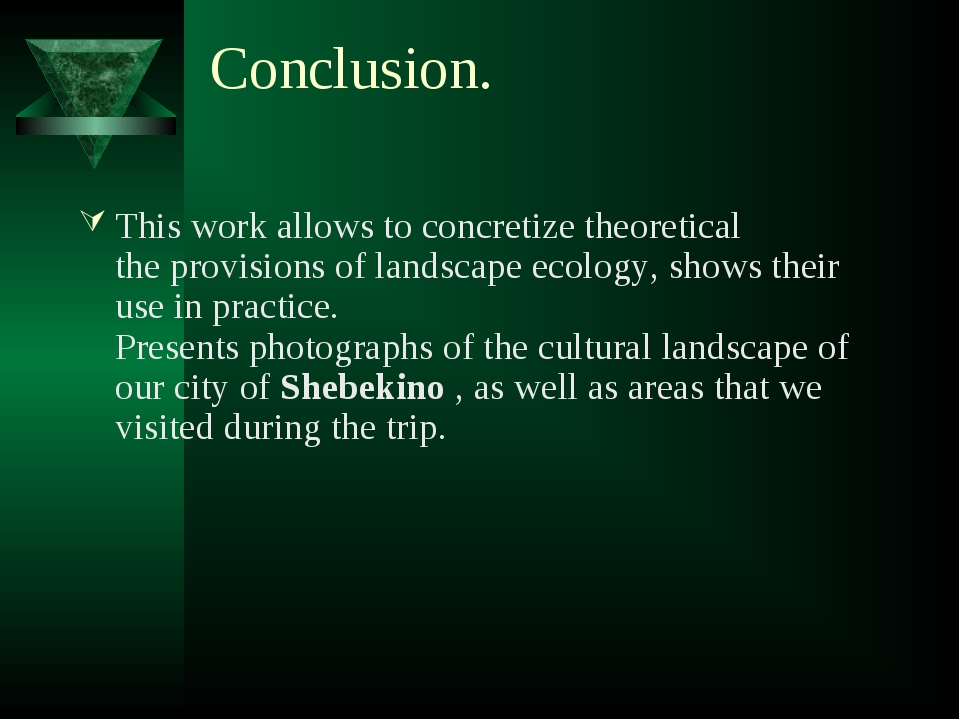 Conclusion. This work allows to concretize theoretical the provisions of land...