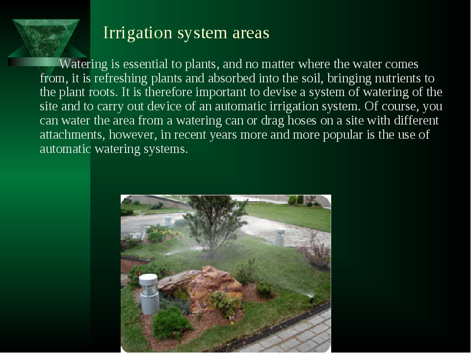 Irrigation system areas Watering is essential to plants, and no matter where...