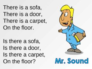 There is a sofa, There is a door, There is a carpet, On the floor. Is there a