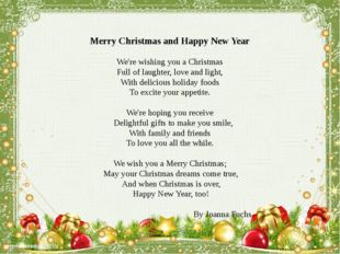 Merry Christmas and Happy New Year We're wishing you a Christmas Full of laug