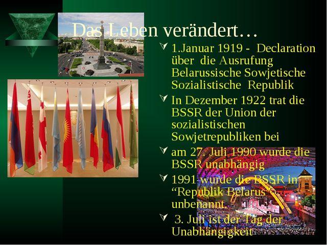 Das Leben verändert… 1.Januar 1919 - Declaration über die Ausrufung Belarussi...