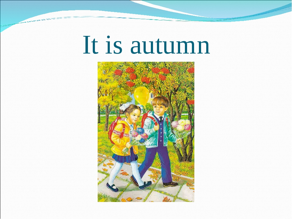 It is autumn