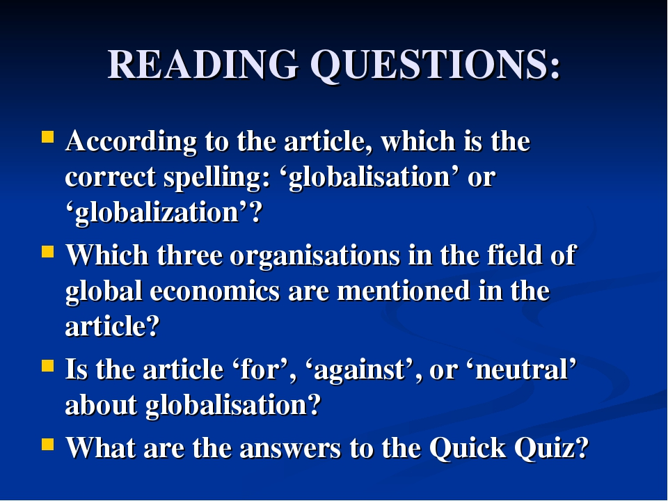 READING QUESTIONS: According to the article, which is the correct spelling: '...