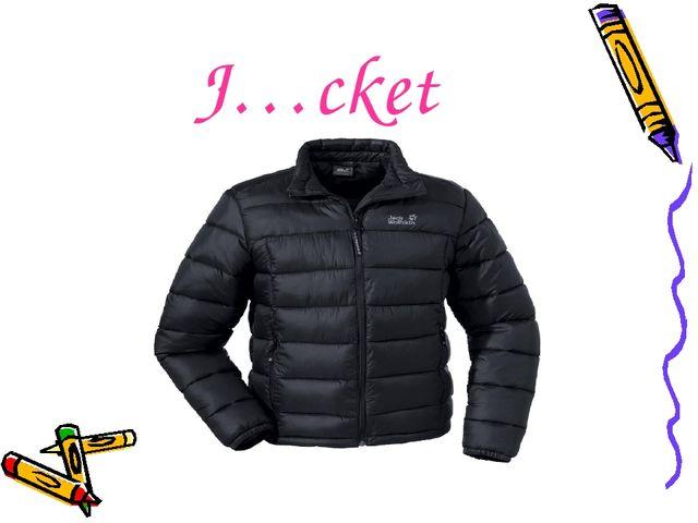 J…cket