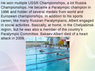 He won multiple USSR Championships, a lot Russia Championships. He became a P