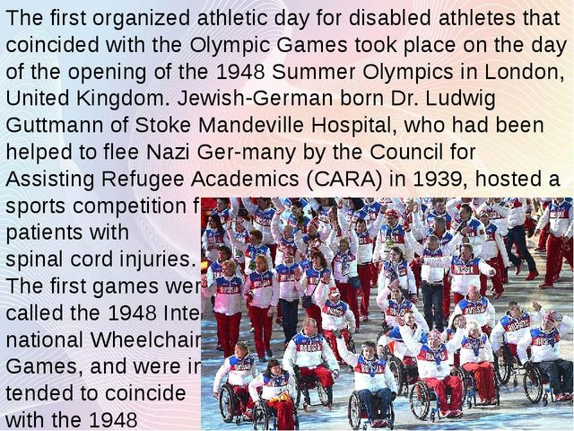 The first organized athletic day for disabled athletes that coincided with th...