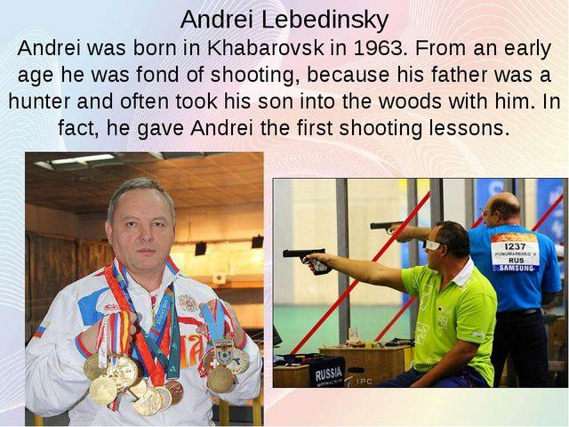 Andrei Lebedinsky Andrei was born in Khabarovsk in 1963. From an early age he...