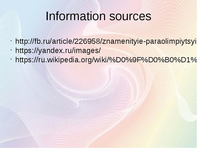 Information sources http://fb.ru/article/226958/znamenityie-paraolimpiytsyi-r...