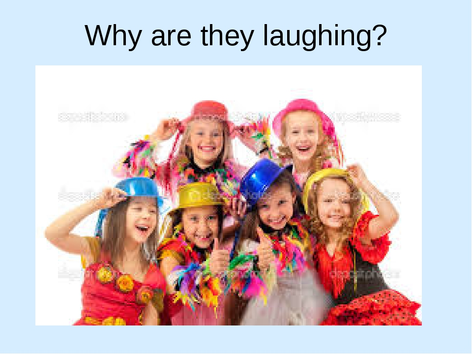 Why are they laughing?