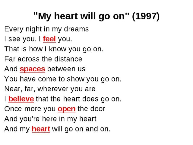 """My heart will go on"" (1997) Every night in my dreams I see you. I feel you...."
