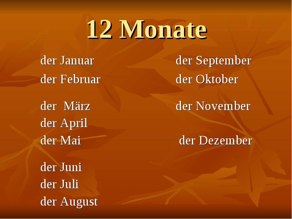 12 Monate der Januar der September der Februar der Oktober der März der Novem...