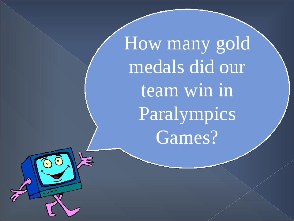 How many gold medals did our team win in Paralympics Games?