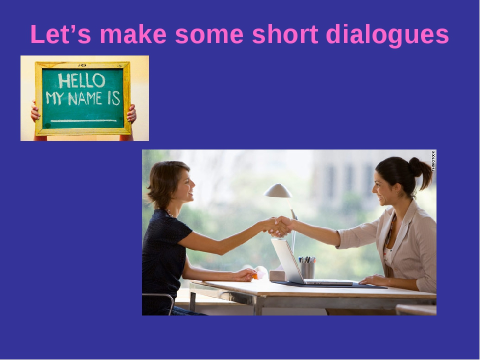 Let's make some short dialogues