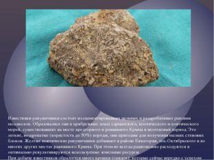 Известняки-ракушечники состоят из сцементированных цельных и раздробленных ра