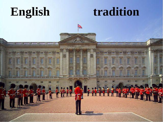 English tradition