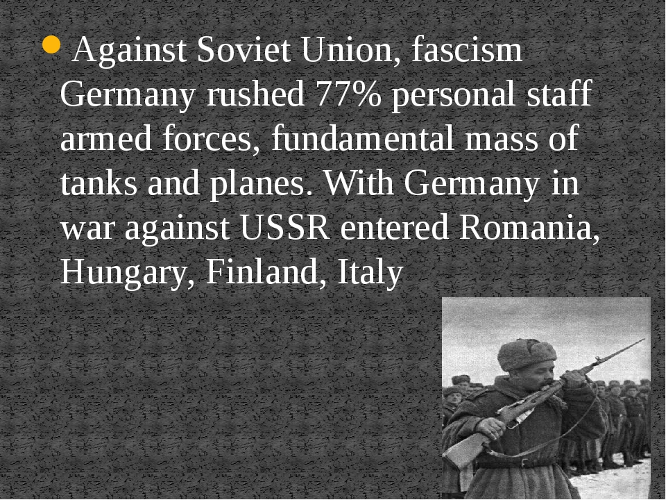 Against Soviet Union, fascism Germany rushed 77% personal staff armed forces,...