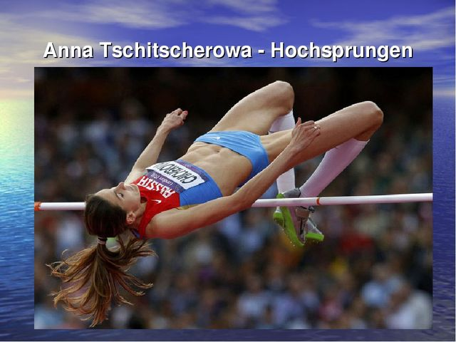 Anna Tschitscherowa - Hochsprungen