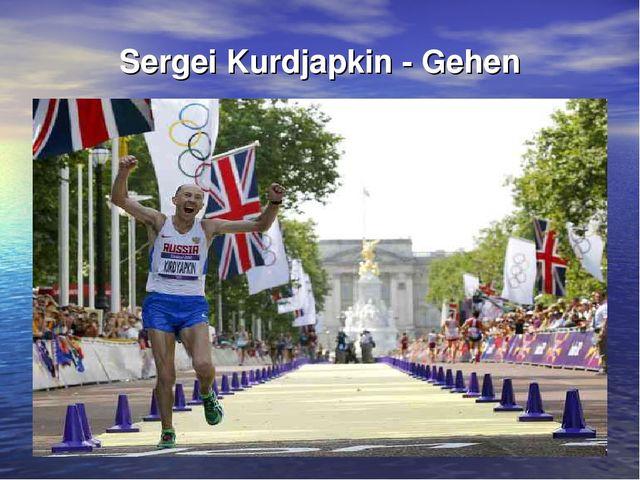Sergei Kurdjapkin - Gehen