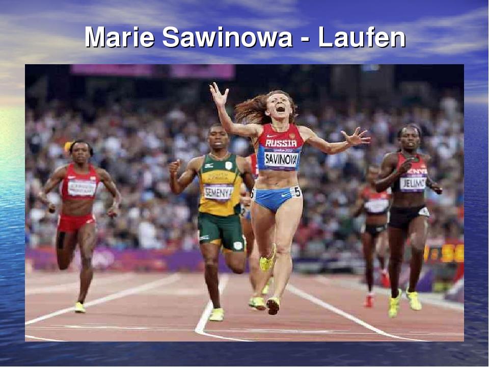 Marie Sawinowa - Laufen