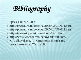 Bibliography Speak Out №2, 2005 http://pressa.irk.ru/kopeika/2008/03/010001.h