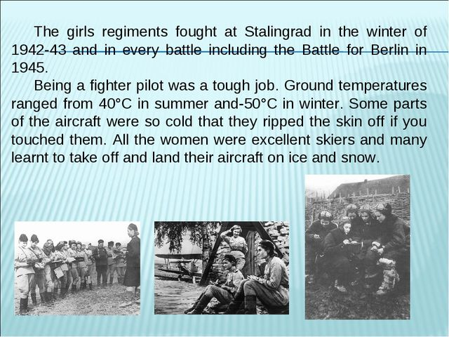 The girls regiments fought at Stalingrad in the winter of 1942-43 and in ever...