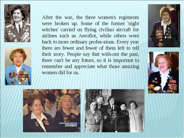After the war, the three women's regiments were broken up. Some of the former...