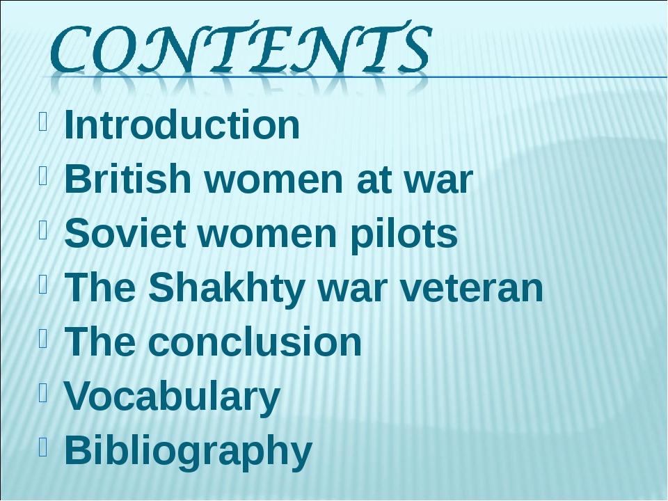Introduction British women at war Soviet women pilots The Shakhty war veter...