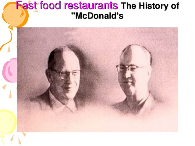 "Fast food restaurants The History of ""McDonald's"