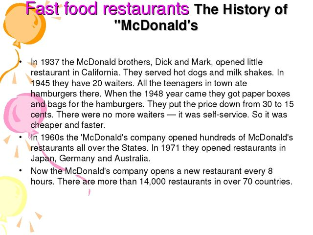 "Fast food restaurants The History of ""McDonald's In 1937 the McDonald brothe..."