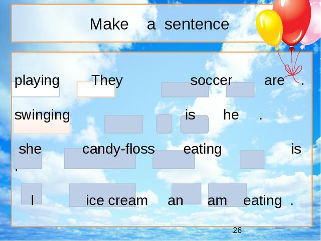 playing They soccer are . swinging is he . she candy-floss eating is . I ice...