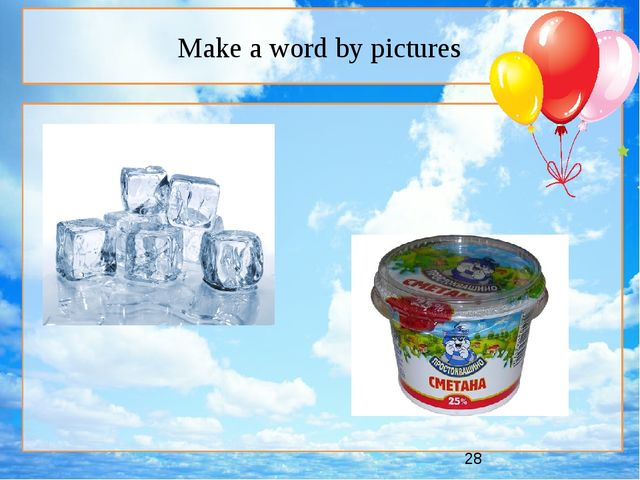 Make a word by pictures