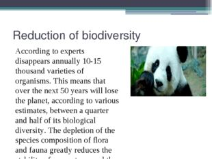 Reduction of biodiversity According to experts disappears annually 10-15 thou