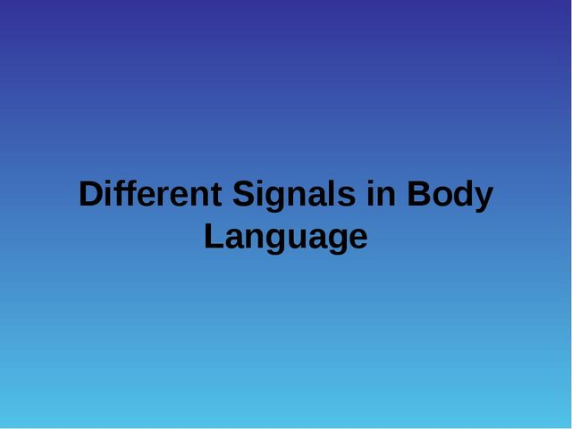 Different Signals in Body Language
