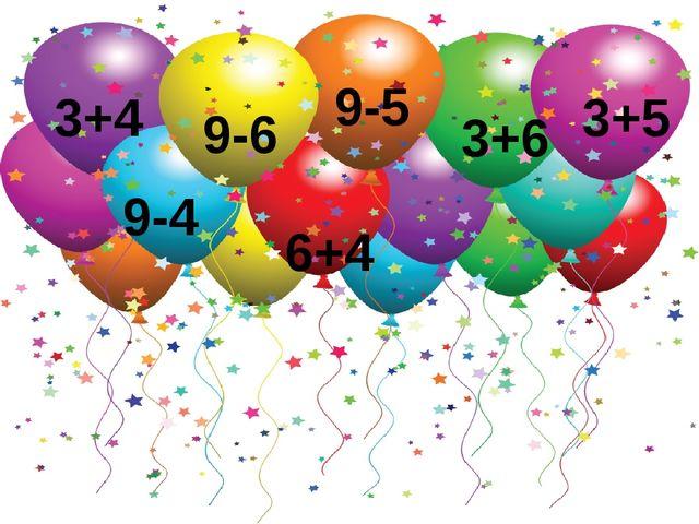 9-6 9-5 9-4 3+6 3+5 3+4 6+4