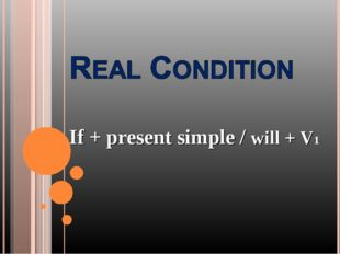 If + present simple / will + V1