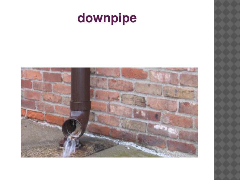 downpipe